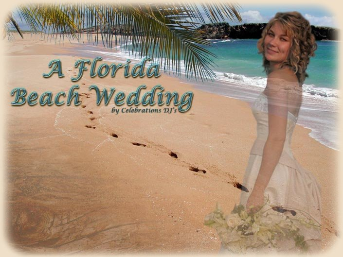 Get married on the beach - beautiful Cocoa Beach Florida. CONTACT US ~ Check for date availability.  Operated by Celebrations DJ's